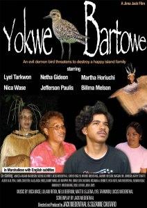 Yokwe Bartowe, another movie by Jack Niedenthal